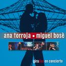 Girados/Ana Torroja y  Miguel Bosé