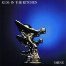 Shine/Kids In The Kitchen