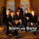Natch/Stalin vs. Band
