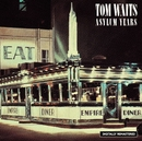 The Asylum Years/Tom Waits