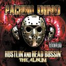 Hustlin' And Head Bussin'/Pachino Dino