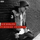 It's Nothin (feat. 2 Chainz)/Wiz Khalifa