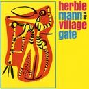 At The Village Gate/Herbie Mann