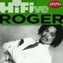 Rhino Hi-Five: Roger/Roger