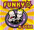 K-Sera/Funky G