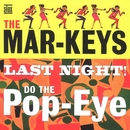 The Last Night!/The Mar-Keys