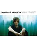 Deadly Happy/Andreas Johnson