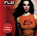 Not Alone/TLD