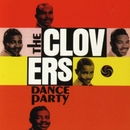 Dance Party/The Clovers