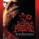 The Scarlet Pimpernel: The New Musical Adventure (Original Broadway Cast Recordings)/The Scarlet Pimpernel