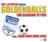 Bell & Spurling /GoldenBalls/ Sven Sven Sven