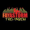 T'Es Fresh (Radio Edit)/Fayastorm