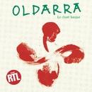 Le Chant Basque/Oldarra