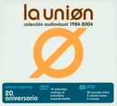 Coleccion Audiovisual 1984 - 2004 (Audio Only)/La Unión