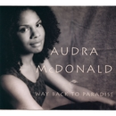 Way Back to Paradise/Audra McDonald