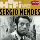 Rhino Hi-Five: Sergio Mendes/Sergio Mendes