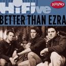 Rhino Hi-Five: Better Than Ezra/Better Than Ezra