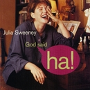 God Said Ha!/Julia Sweeney