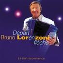 Départ En Flèche, Le Bal Recommence/Bruno Lorenzoni