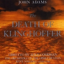 John Adams:The Death Of Klinghoffer/Kent Nagano/The Orchestra Of The Opera De Lyon