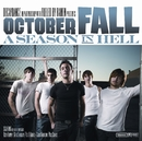 A Season In Hell/October Fall