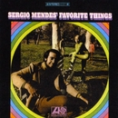 Sergio Mendes' Favorite Things/セルジオ・メンデス