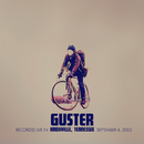 Red Oyster Cult (Live 9/4/03 Knoxville, TN)/Guster