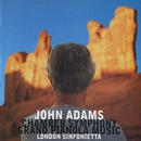 Chamber Symphony/ Grand Pianola Music/John Adams/London Sinfonietta