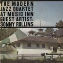 Live At Music Inn with Sonny Rollins/The Modern Jazz Quartet