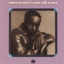Eddie Harris Sings The Blues/Eddie Harris