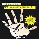 Tracce Di Pierangelo Bertoli/Pierangelo Bertoli