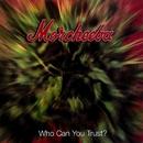 Who Can You Trust?/Morcheeba