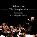 Schumann : Symphony No.4/Daniel Barenboim & Staatskapelle Berlin
