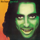 Goes To Hell/Alice Cooper