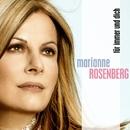 Für immer und Dich/Marianne Rosenberg