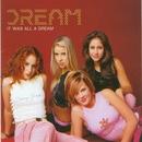 It Was All A Dream/Dream