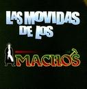 Las movidas de los machos/Banda Machos