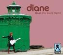 Hast Du kurz Zeit? (Maxi-CD)/Diane