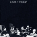 Amor A Traicion/Amor A Traicion