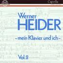 """Werner Heider: """"Mein Klavier und ich"""" Vol. II/Werner Heider"""