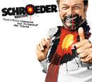 Rock'n'Roll-Chansons vom Hinterhof der Träume/Schroeder Roadshow