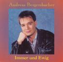 Immer und Ewig/Andreas Bergersbacher