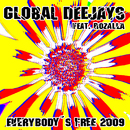 Everybody´s free [2009 Rework] - Taken from Superstar Recordings/Global Deejays feat. Rozalla