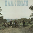 J Is For Jump/Jo Mama