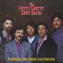 Partners, Brothers And Friends/Nitty Gritty Dirt Band