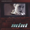 Unwiderstehlich/Mint