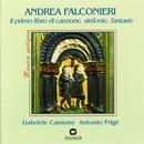 Il Primo Libro di Canzone, Sinfonie, Fantasie/Gabriele Cassone / Antonio Frigé