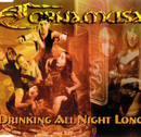 Drinking All Night Long/Cornamusa