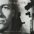 Don't Give Up Your Day Job/Jack Wagner