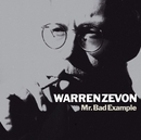 Mr. Bad Example (Remastered)/Warren Zevon